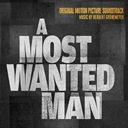 Herbert Grönemeyer - A Most Wanted Man (Original Motion Picture Soundtrack)