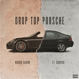 Drop Top Porsche (feat. Branco)
