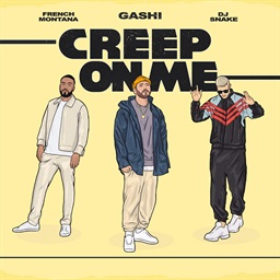 Creep On Me (feat. French Montana and DJ Snake)